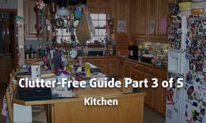 Decluttering Part 3 - Kitchen